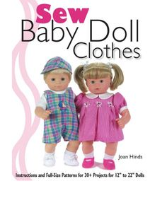 Adorable Baby Doll Clothes And Accessories to Sew!