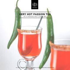 Very Hot Passion Tea with Passion Fruit Syrup 1883. #Hot #Spicy #Mexican…