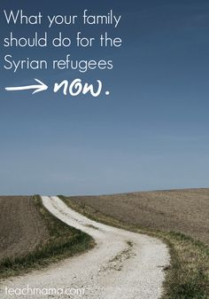 Have you talked to your children about what's going on with the Syrian refugees? It may seem like it's too difficult to discuss with your children, but it's not--here's what families can and should do NOW --> PIN AND READ!