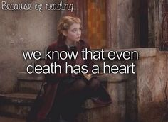 Because of reading #TheBookThief