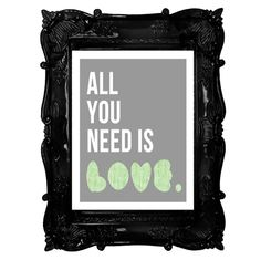 All You Need Is Love Printable from DreLynn