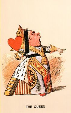 *THE QUEEN of HEARTS ~ John Tenniel illustration, for Alice in Wonderland by Lewis ...