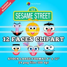 SESAME STREET - 21 Faces Clipart - 24 png Stock Large Format 6 and 12 inches 300 dpi - For Cardmaking, Scrapbooking, and Party Decorations by ElectroPaper on Etsy