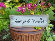 ALWAYS & FOREVER - A Rustic Wood Sign with a cute little heart is a perfect gift for many occasions. by TrashFindRedesigned on Etsy