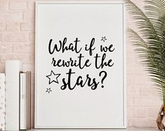 What if we rewrite the stars? Quote Print, Wall Art, Download, typography hand drawn quote monochrome. the greatest showman, PT Barnum