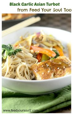 Black Garlic Asian Turbot from Feed Your Soul Too - a recipe that uses fermented garlic known as black garlic.