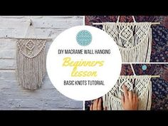 """DIY Macrame Wall hanging- Beginners Tutorial- Basic Knots Step by Step. Lesson 1 - For total beginners I've put this tutorial together to help first time makers learn three basic knots and a simple pattern to make this mini """"beginner DIY Macramé Wall Macrame Design, Macrame Art, Macrame Knots, Macrame Supplies, Macrame Projects, Diy Projects, Free Macrame Patterns, Macrame Wall Hanging Patterns, Mandala"""