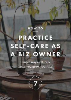 self care for entrepreneurs | entrepreneur tips | blogging for beginners | how to grow your business