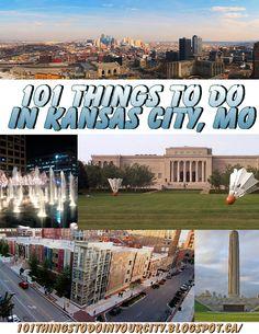 101 Things to Do in Kansas City, Missouri; September 2014