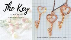Wire Wrapping Tutorial - Simple Wired and Hammered Heart Key Wire Wrapping Tutorials, Perfectly Twisted Jewelry, FREE step by step, DIY, handmade jewelry Handmade Wire Jewelry, Copper Jewelry, Etsy Jewelry, Beaded Jewelry, Jewelry Shop, Jewelry Ideas, Jewellery, Wire Wrapped Earrings, Wire Wrapped Pendant
