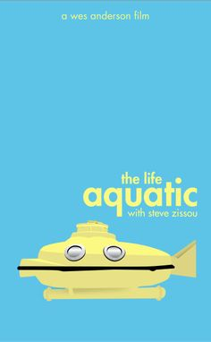 The Submarine ~ The Life Aquatic with Steve Zissou (2004) ~ Minimal Movie Poster by Katie Kasarda ~ Wes Anderson Poster Series