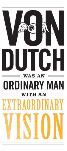 VonDutch. such a cool site!