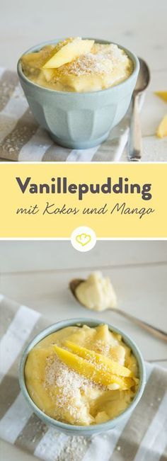 Karibik zum Löffeln: Vanillepudding mit Kokosmilch und Mango The base: custard with coconut milk. Add sweet mango and a few coconut flakes and the coco-loco feel is perfect. Mango Desserts, Low Carb Desserts, Coconut Recipes, Vegan Recipes, Cooking Recipes, Pudding Desserts, Dessert Recipes, Custard Desserts, Vegan Sweets