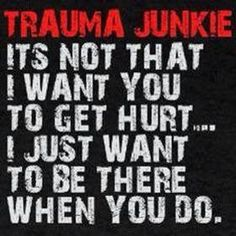 Shop Trauma Junkie KO Dark T-Shirt designed by The EMS Store. Radiology Humor, Medical Humor, Nurse Humor, Funny Medical, Mommy Humor, Medical School, Trauma Nurse, Hospital Humor, Icu Nursing