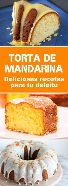 Receta para preparar una torta de mandarina La TORT… Recipe to prepare a mandarin cake easy! The MANDARINE CAKE of delicious citrus flavor, is made of several manneras. Fruit Recipes, Sweet Recipes, Baking Recipes, Cake Recipes, Dessert Recipes, Bunt Cakes, Cupcake Cakes, Great Desserts, Delicious Desserts