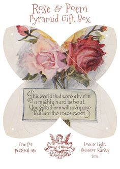 Wings of Whimsy: FREE Printable Rose & Poem Pyramid Gift Box - free for personal use