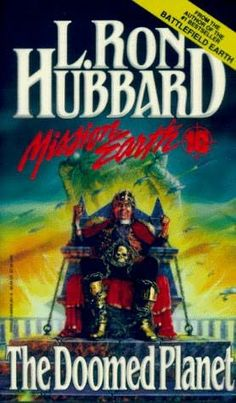 The Doomed Planet (1986)  (The tenth book in the Mission Earth series)  A novel by L Ron Hubbard