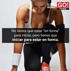 No tienes que estar en forma para iniciar...