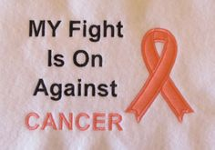 My Fight Is On Against  Cancer Awareness  by LMTEmbroideryDesigns