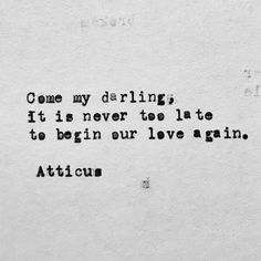 'Begin Again' #atticuspoetry #atticus #poetry #poem #loveherwild #darling @laurenholub