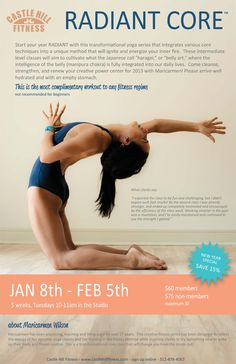 Tarrytown, TX Start your year Radiant with this transformational yoga series that integrates various core techniques into a unique method that will ignite and energize your inner fire. These intermediate level class...