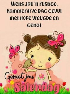 Good Morning Messages, Good Morning Wishes, Day Wishes, Lekker Dag, Afrikaanse Quotes, Goeie Nag, Goeie More, Good Night Image, Special Quotes