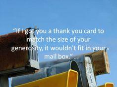 You deserve a big thank you card