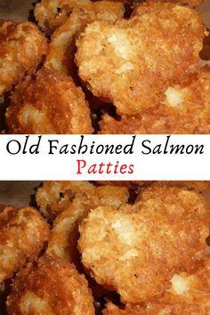 Old Fashioned Salmon Patties #Old #Fashioned #Salmon #Patties