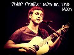 Phillip Phillips- Man On The Moon Loooooooove it