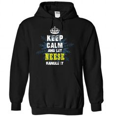 Keep Calm and Let NEESE Handle It #name #tshirts #NEESE #gift #ideas #Popular #Everything #Videos #Shop #Animals #pets #Architecture #Art #Cars #motorcycles #Celebrities #DIY #crafts #Design #Education #Entertainment #Food #drink #Gardening #Geek #Hair #beauty #Health #fitness #History #Holidays #events #Home decor #Humor #Illustrations #posters #Kids #parenting #Men #Outdoors #Photography #Products #Quotes #Science #nature #Sports #Tattoos #Technology #Travel #Weddings #Women