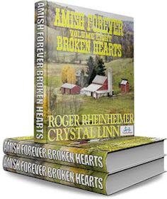 "Roger Rheinheimer & Crystal Linn: ""Amish Forever-Volume 8- Broken Hearts"""