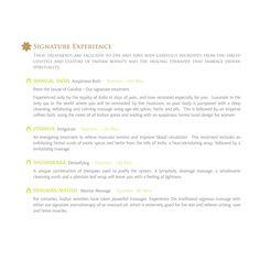 Signature treatments
