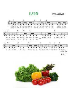 Výsledek obrázku pro písnička lečo noty Kids Songs, Ukulele, Fruit, The Originals, Ethnic Recipes, Image, Buxus, Carnavals, Nursery Songs