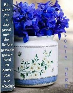 Good Morning Wishes, Good Morning Quotes, Lekker Dag, Afrikaanse Quotes, Goeie More, Special Quotes, Morning Greeting, Donkeys, Vignettes