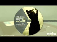 Nina Simone & UFE - here comes the sun (FRW Lounge Master edit 2010)