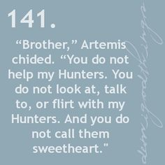 LOL Hunters of Artemis!  Percy Jackson :D<---I love Artemis and Apollo!<---definitely sibling rivalry.