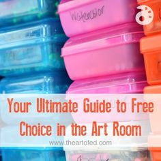 Your Ultimate Guide to Free Choice in the Art Room