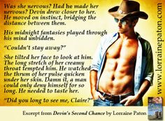 At the Rodeo - A quote from Devin's Second Chance, a contemporary romance by Lorraine Paton Fantasy Play, Arm Circles, Kissing Him, Lorraine, My Books, Writer, That Look, Romance, Quote