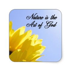 Nature is the Art of God Sticker