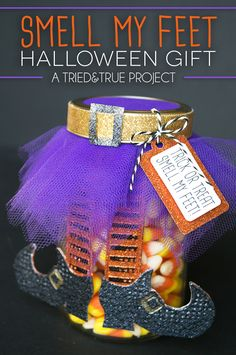 """Jazzy Jar - Add tulle and paper embellishments to a mason jar to make this super cute """"Smell My Feet"""" Halloween Gift! Can be fill with small toys, washi tape, or candy to customize for any recipient. Makes a perfect teacher's gift as well! Dulceros Halloween, Halloween Teacher Gifts, Halloween Mason Jars, Halloween Projects, Holidays Halloween, Halloween Treats, Halloween Decorations, Paper Decorations, Halloween Baskets"""