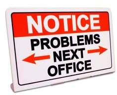 Vintage and Retro Tin Signs - JackandFriends.com - Notice Problems Next Office  Table Topper Metal Sign 6 x 4 Inches, $12.98 (http://www.jackandfriends.com/notice-problems-next-office-table-topper-metal-sign-6-x-4-inches/)