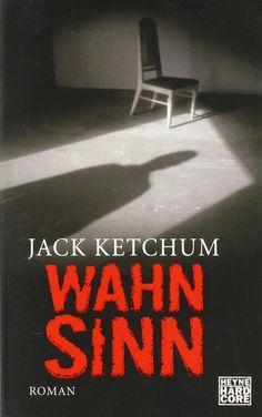 Medienhaus: Jack Ketchum - Wahnsinn (Psychothriller, 2009)