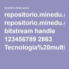 repositorio.minedu.gob.pe bitstream handle 123456789 2863 Tecnologia%20multimedia%20como%20mediador%20del%20aprendizaje%20de%20vocabulario%20ingl%C3%A9s%20en%20preescolar.pdf?sequence=1&isAllowed=y