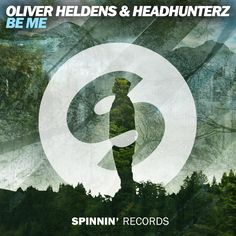 Be Me - Oliver Heldens & Headhunterz - Spinnin Records #CoverArt