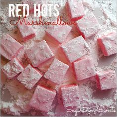 Red Hot Marshmallows