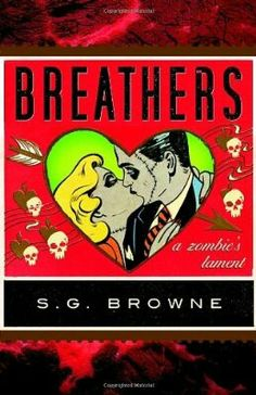 2009 Nominee for Best First Novel: Breathers ~~ S.G. Browne ~~