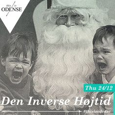 Den Inverse Højtid. Hold ikke-jul.  Læs anbefalingen på: http://www.thisisodense.dk/da/21579/den-inverse-hoejtid