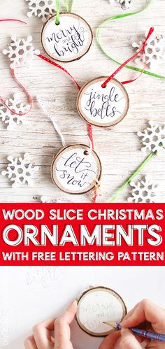 Super Easy Hand-Lettered Wood Slice Christmas Ornaments, DIY and Crafts, Grab our FREE pattern and add a little rustic flair to your Christmas decor with these easy to make, hand-lettered wood slice Christmas ornaments! Wooden Christmas Decorations, Wooden Ornaments, Diy Christmas Ornaments, Homemade Christmas, Rustic Christmas, Simple Christmas, Holiday Crafts, Ornaments Ideas, Christmas Trees