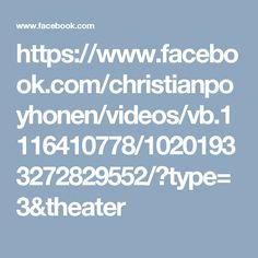 https://www.facebook.com/christianpoyhonen/videos/vb.1116410778/10201933272829552/?type=3&theater