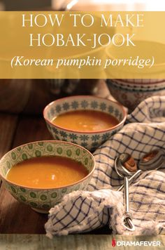 Autumn is here, which means that it's pumpkin season. Today, I will share with you one of the easiest Korean pumpkin recipes: pumpkin porridge called hobak-jook (호박죽). K Food, Good Food, Yummy Food, Vegan Korean Food, Korean Dishes, Other Recipes, Pumpkin Recipes, Asian Recipes, Food Inspiration